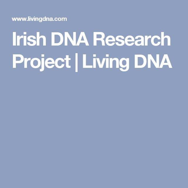Irish DNA Research Project | Living DNA