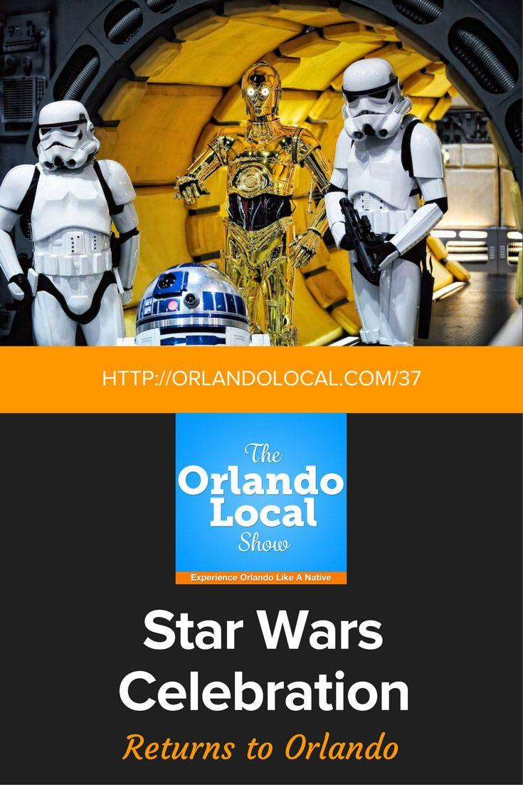 OL 037: Star Wars Celebration Orlando Returns via @orlandolocal