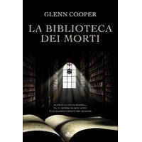 La biblioteca dei morti di Glenn Cooper