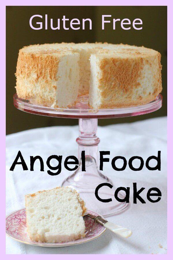 Gluten Free Angel Food Cake, a Classic
