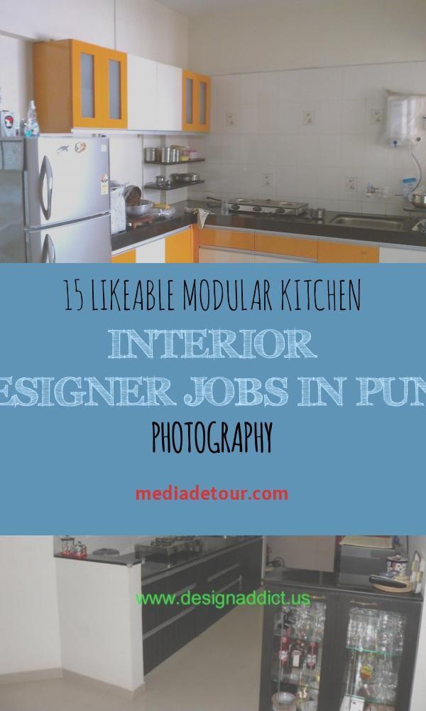 15 Likeable Modular Kitchen Interior Designer Jobs In Pune Photography In 2020 Interior Design Jobs Kitchen Interior Interactive Kitchen Design