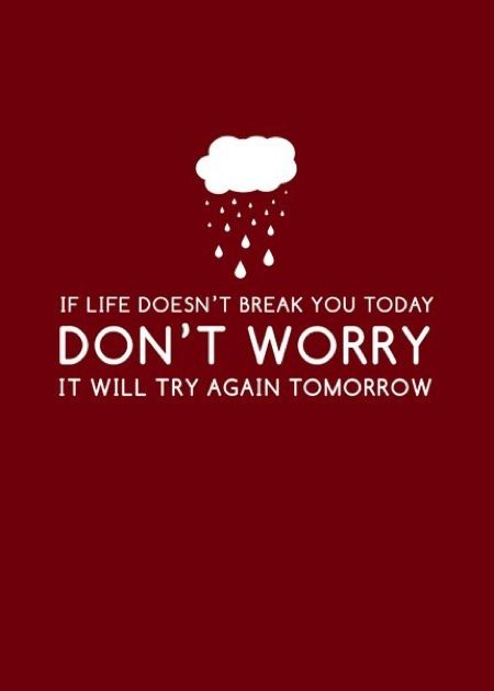 There's Always Tomorrow..