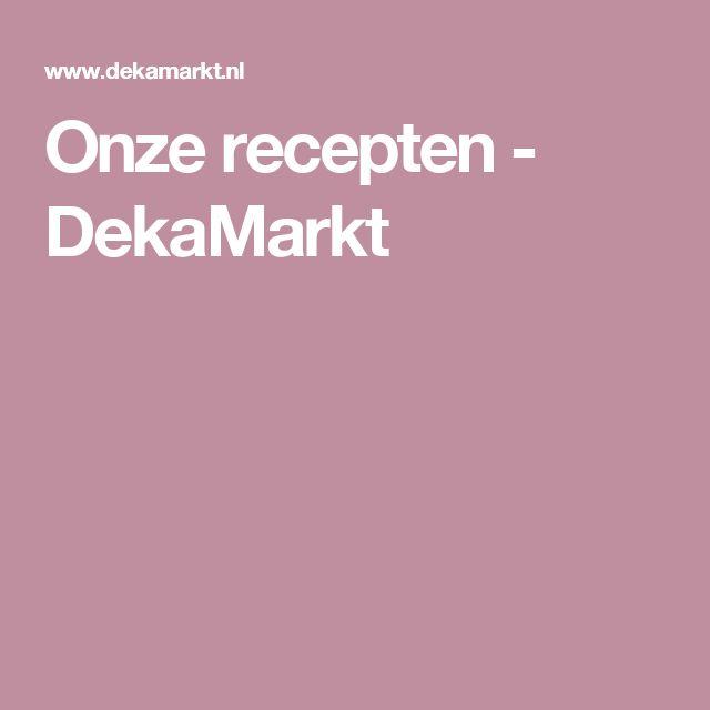 Onze recepten - DekaMarkt