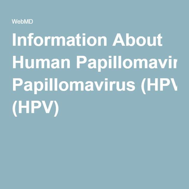 Information About Human Papillomavirus (HPV)