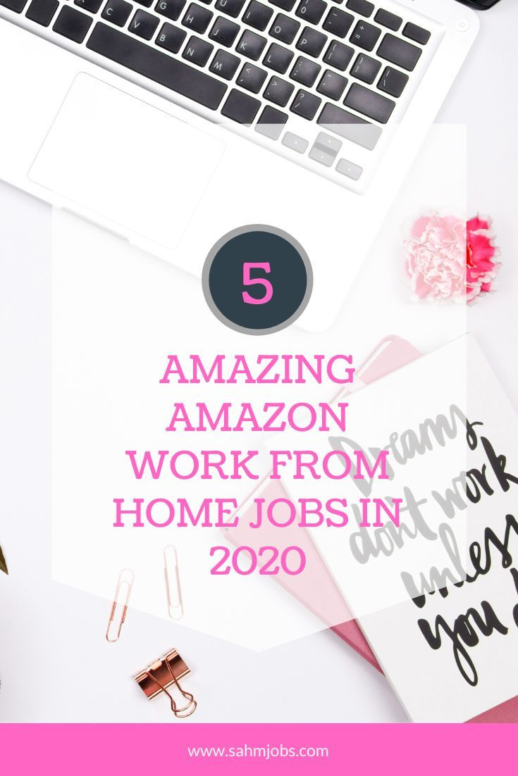5 Amazon Work From Home Jobs 2020 Amazon Work From Home Work From Home Jobs Legit Work From Home