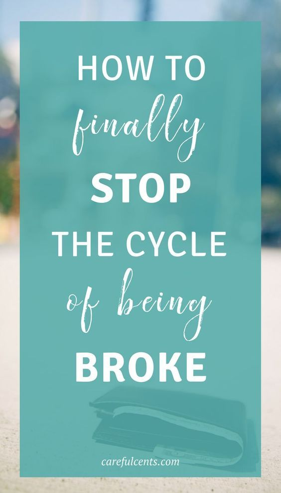 How to Stop Being Broke and Finally Break the Cycle - Learn how to stop being broke and finally break the cycle of being broke for good. Manage your money successfully and build wealth with these simple tips. Stop living paycheck to paycheck every month!