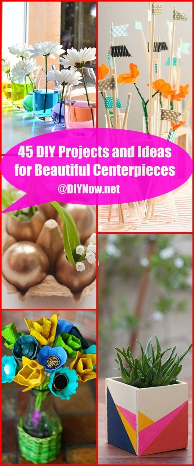 45 DIY Projects and Ideas for Beautiful Centerpieces
