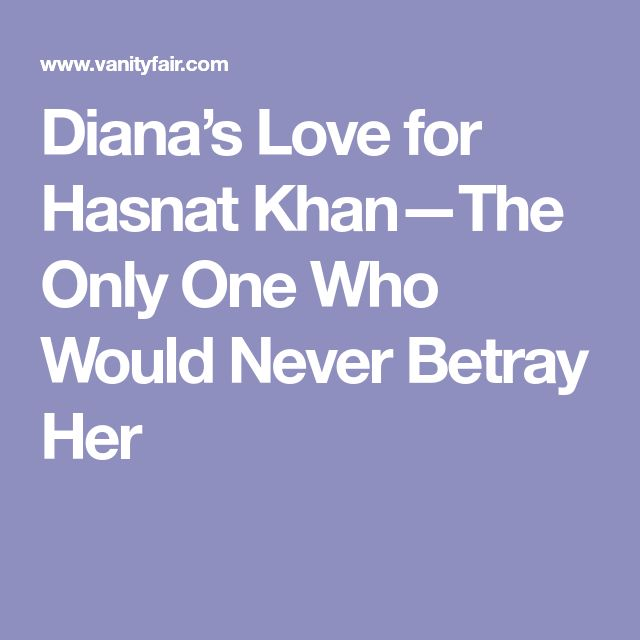 Diana's Love for Hasnat Khan—The Only One Who Would Never Betray Her