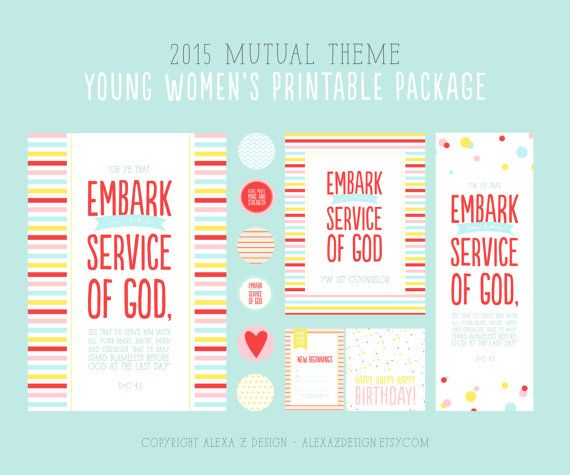 2015 Mutual Theme Printable Package for Young Women's - Embark in the Service of God