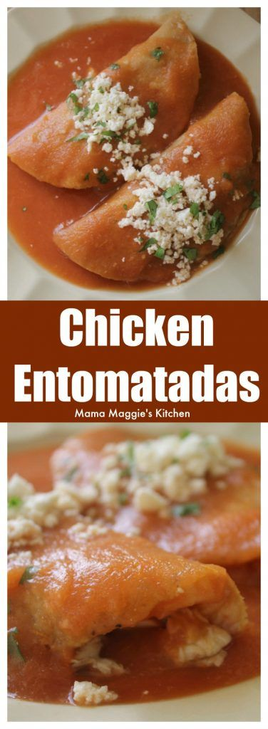 Entomatadas de Pollo (Chicken Entomatadas) is a tasty and easy Mexican recipe. It's made with fried tortillas stuffed with chicken and drenched in a savory tomato sauce. by Mama Maggie's Kitchen via @maggieunz #chicken #recipe #mexicanfood