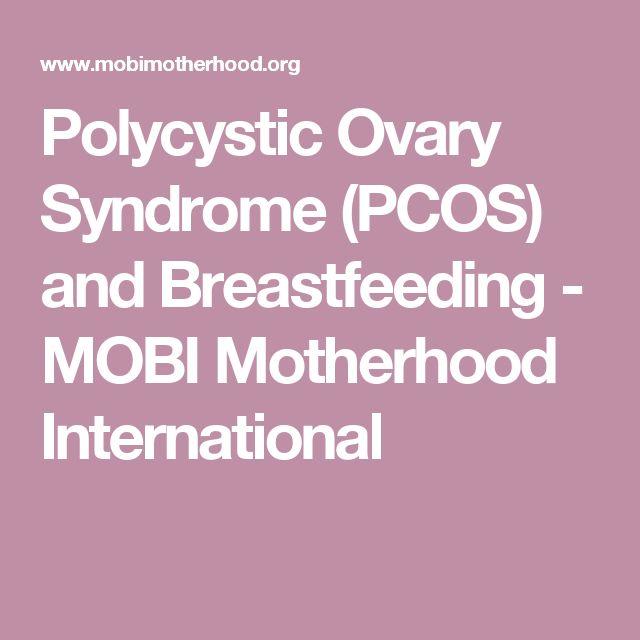 Polycystic Ovary Syndrome (PCOS) and Breastfeeding - MOBI Motherhood International