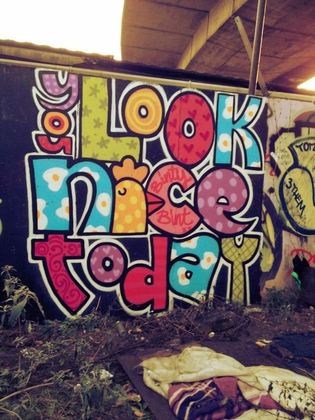 The uplifting compliment. | The 20 Happiest Moments In Graffiti History
