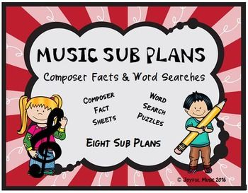 *** $5.00 ***Overview:  This product includes eight easy Music Sub Plans for 2nd - 5th.   Each lesson is built around students learning some facts about a composer. Each includes a word search puzzle using words from the composers biography. These are lessons that a Non-Music Sub could easily carry out.
