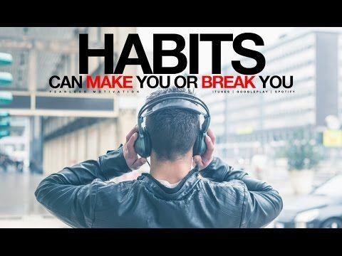 Habits Can MAKE You Or Break You - Entrepreneur Motivational Video - YouTube