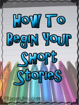 How to give an excellent beginning to your short story