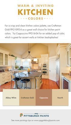Choosing Warm & Inviting Kitchen Paint Colors - For a crisp and clean kitchen colors palette, use Craftsman Gold PPG1092-4 as a great wall choice for kitchen paint colors.  Try Cappuccino PPG16-04 for an added pop of color, which is great for accent walls or kitchen backsplashes!