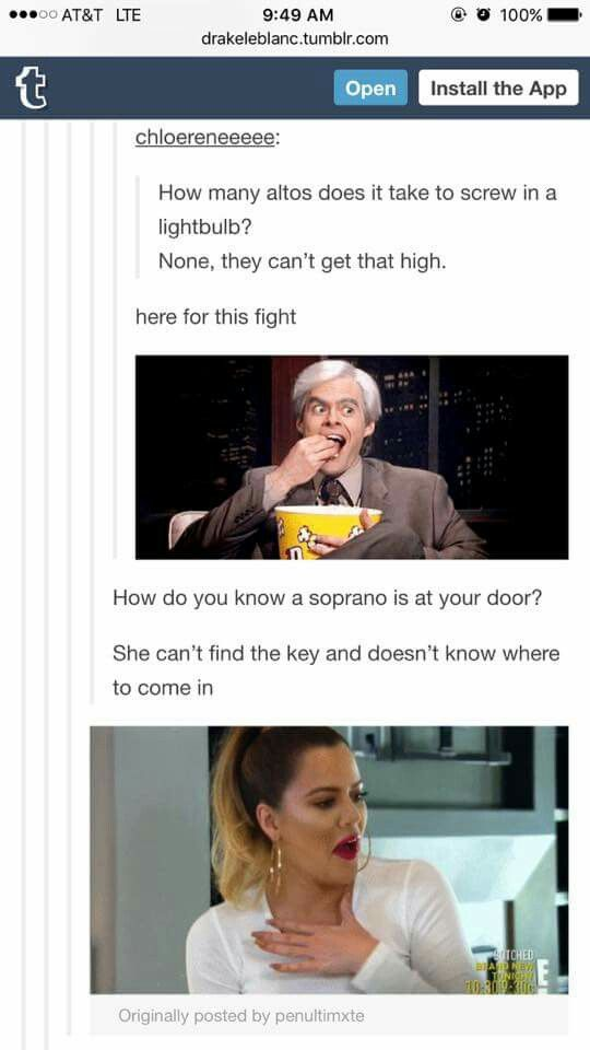 I can sing from tenor to soprano, don't tell me I can't sing that high!!!>>>Im an alto, and I can confirm xD