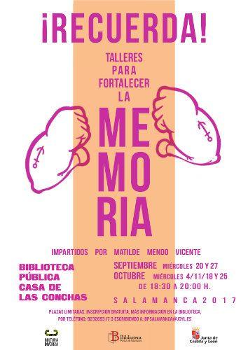 Taller impartido por Matilde Mendo Vicente, psicologa. 6 miércoles seguidos del 20 de septiembre al 25 de octubre de 2017. Dentro de las Actividades del Programa Cultura Diversa de la Junta de Castilla y León.
