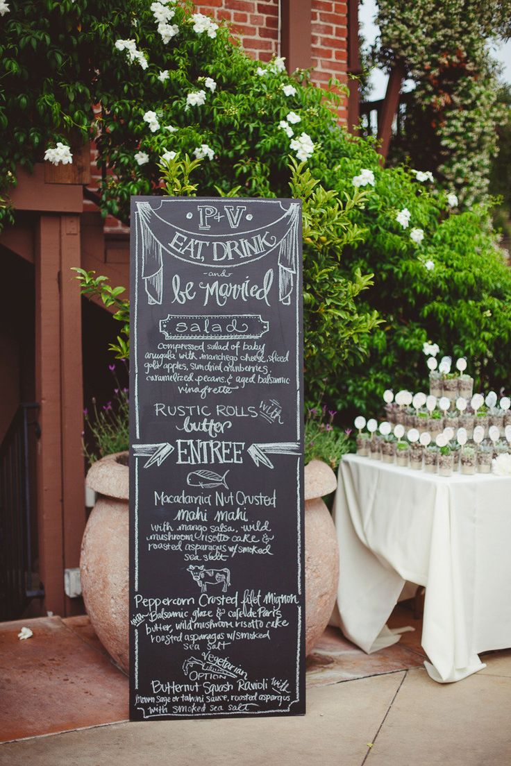 fun #chalkboard #menu | Photography by closertolovephotography.com, Floral Design and chalkboard sign by http://www.invitingoccasion.com  Read more - http://www.stylemepretty.com/2013/08/19/san-juan-capistrano-wedding-from-closer-to-love-photography/