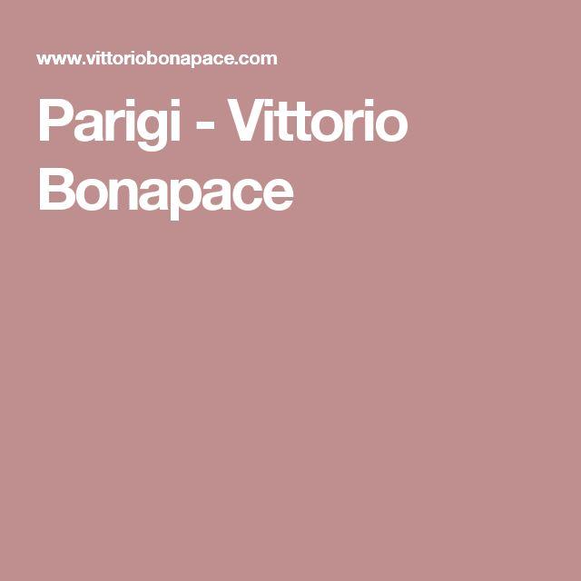 Parigi - Vittorio Bonapace
