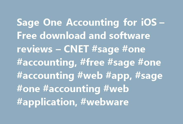 Sage One Accounting for iOS – Free download and software reviews – CNET #sage #one #accounting, #free #sage #one #accounting #web #app, #sage #one #accounting #web #application, #webware http://reply.nef2.com/sage-one-accounting-for-ios-free-download-and-software-reviews-cnet-sage-one-accounting-free-sage-one-accounting-web-app-sage-one-accounting-web-application-webware/  # Sage One Accounting for iPhone Publisher's Description From Softline Pastel: Sage One Accounting for South Africa…
