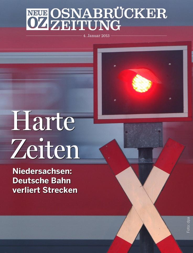Harte Zeiten für die Deutsche Bahn! Unser iPad-Cover vom 4. Januar 2013. Mehr Infos zur NOZ-App auf noz.de/digital