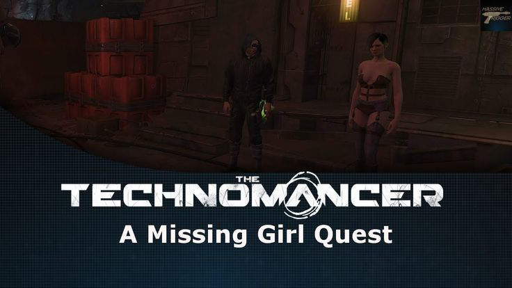 The Technomancer A Missing Girl Quest