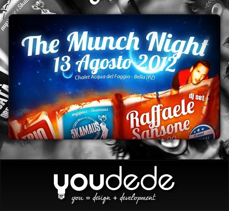 """Ideazione, Progettazione e Sviluppo della grafica di manifesto """"The Munch Night (Bella - Chalet Acqua del Faggio - Spettacolo)"""" - A3 - DETTAGLIO 1"""