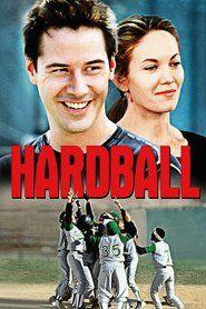Watch Hardball Full Movie | Hardball  Full Movie_HD-1080p|Download Hardball  Full Movie English Sub