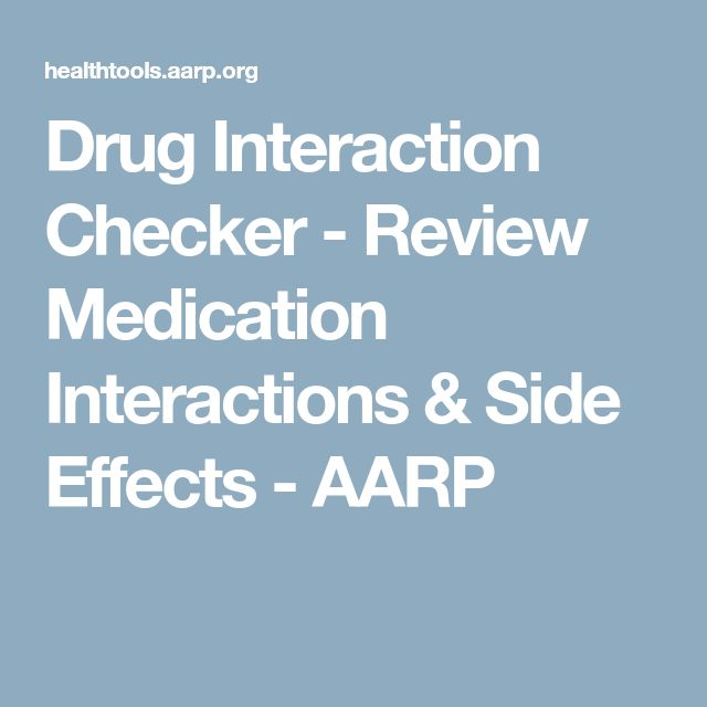 Drug Interaction Checker - Review Medication Interactions & Side Effects - AARP