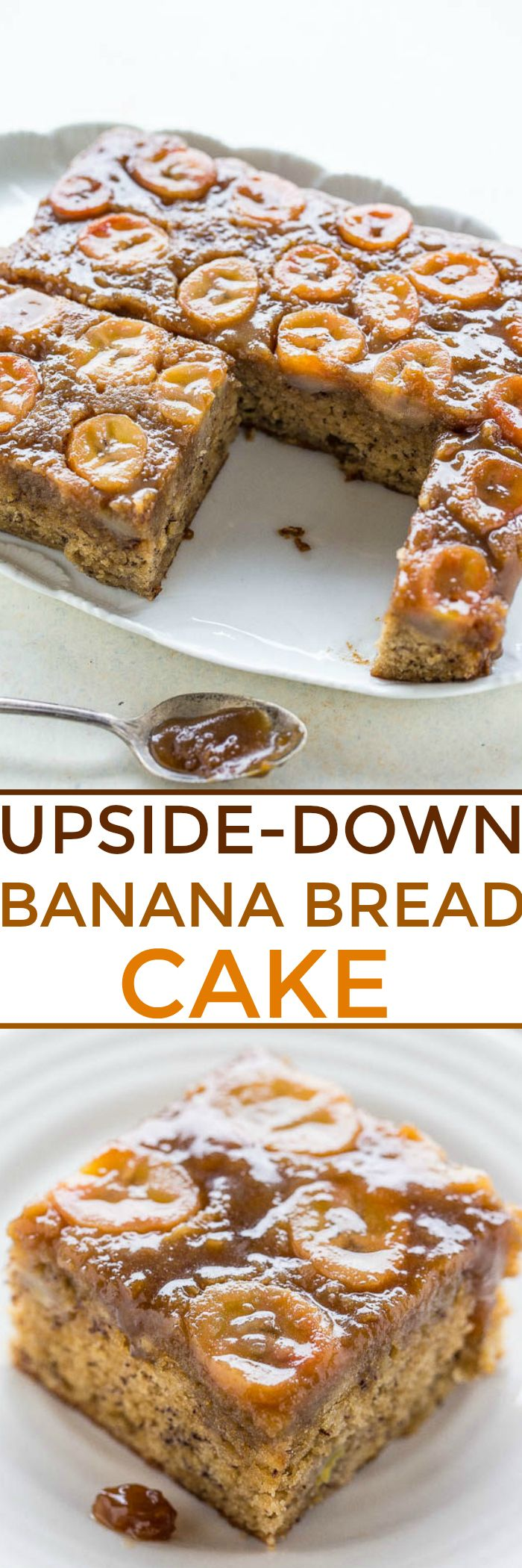 Upside-Down Banana Bread Cake - Don't settle for making another loaf of plain banana bread when you can have caramelized banana slices on top of soft banana cake!! A decadent spin on banana bread! The BEST use for your ripe bananas!!