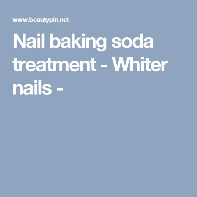 Nail baking soda treatment - Whiter nails -