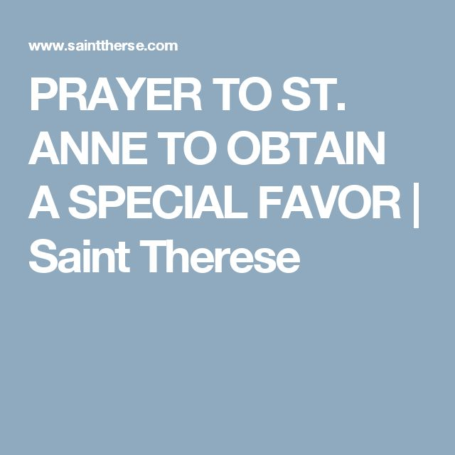PRAYER TO ST. ANNE TO OBTAIN A SPECIAL FAVOR | Saint Therese