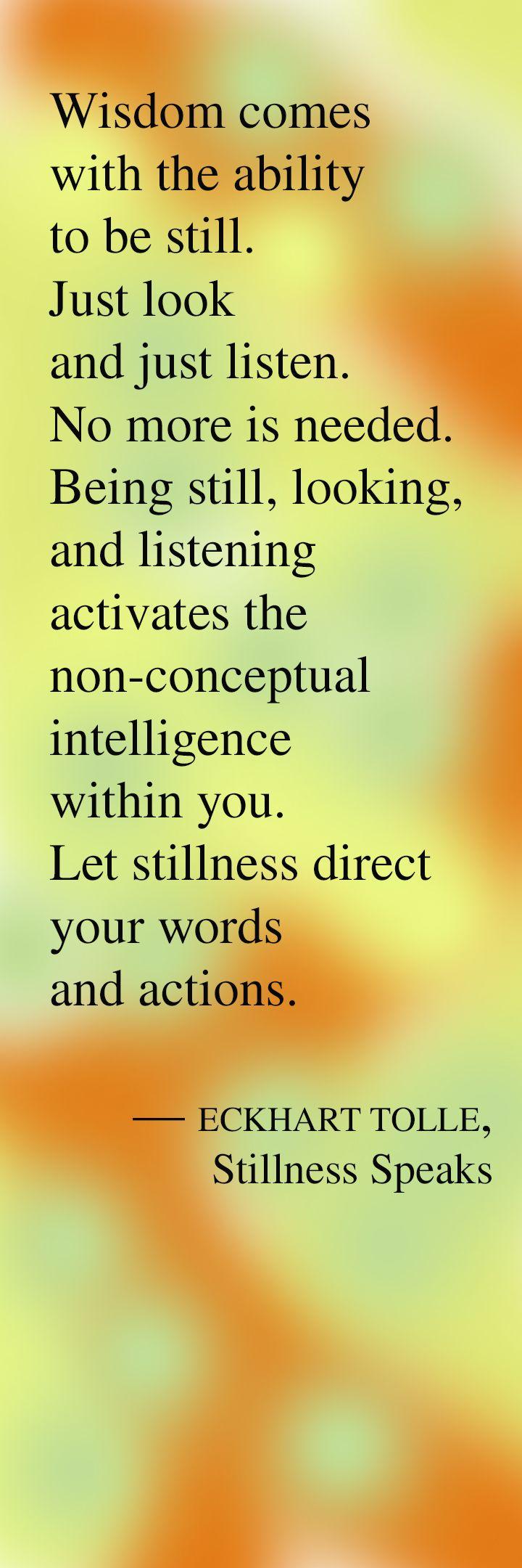 Eckhart Tolle -- Stillness Speaks -- repinned by http://Transforming-My-Life.com