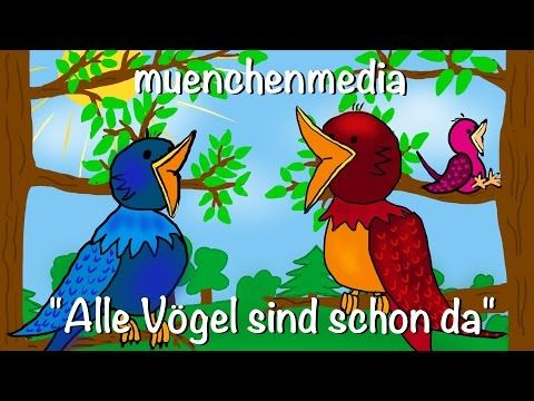 Alle Vögel sind schon da   Kinderlieder deutsch   Frühlingslied - YouTube