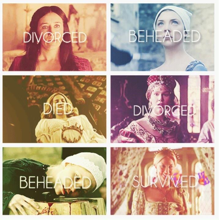 Divorced-Beheaded-Died Divorced-Beheaded-Survived
