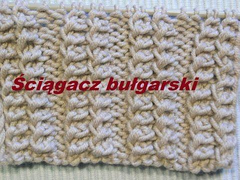 Ściągacz bułgarski*Wzór 0100**Robótki na drutach *Dzierganie dla początkujących*Tutorial - YouTube