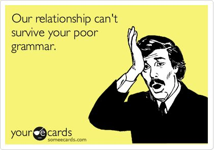 What to do about horrible grammar?