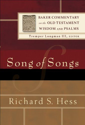 Song of Songs (Baker Commentary on the Old Testament Wisdom and Psalms) by Richard S. Hess http://www.amazon.com/dp/B00BUOZ4BA/ref=cm_sw_r_pi_dp_FDiiwb12G121W