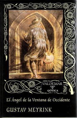 """""""El ángel de la ventana de occidente"""", Gustaf Meyrink"""
