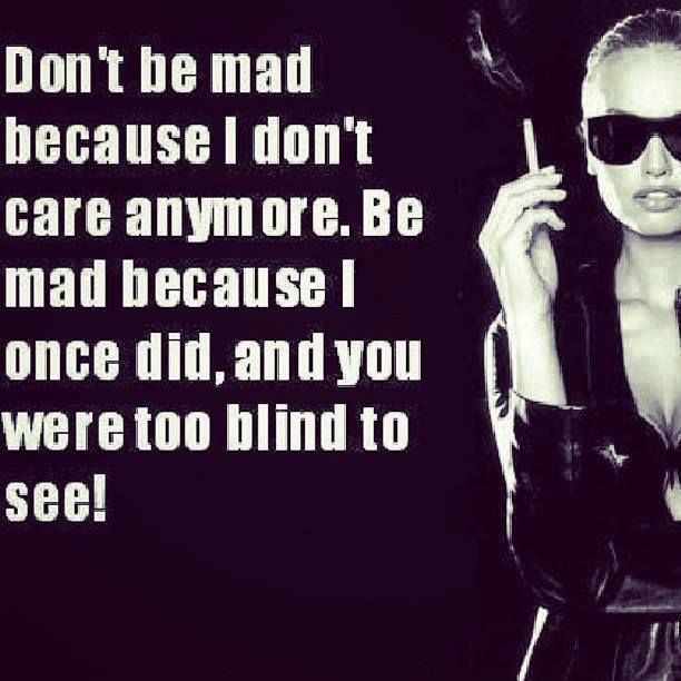 Don't Be Mad - #Quotes
