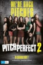 """Watch """"Pitch Perfect 2"""" (2015) online on PrimeWire 