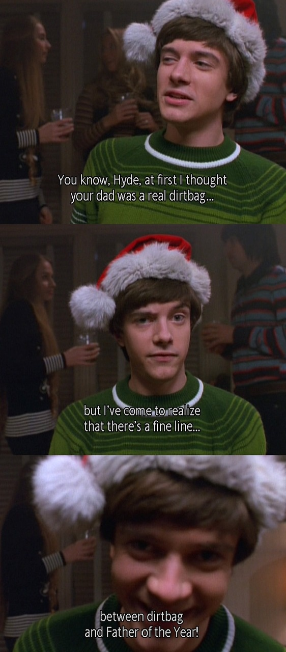One of my ALL-Time fave quotes of That's 70 Show :] :] :]