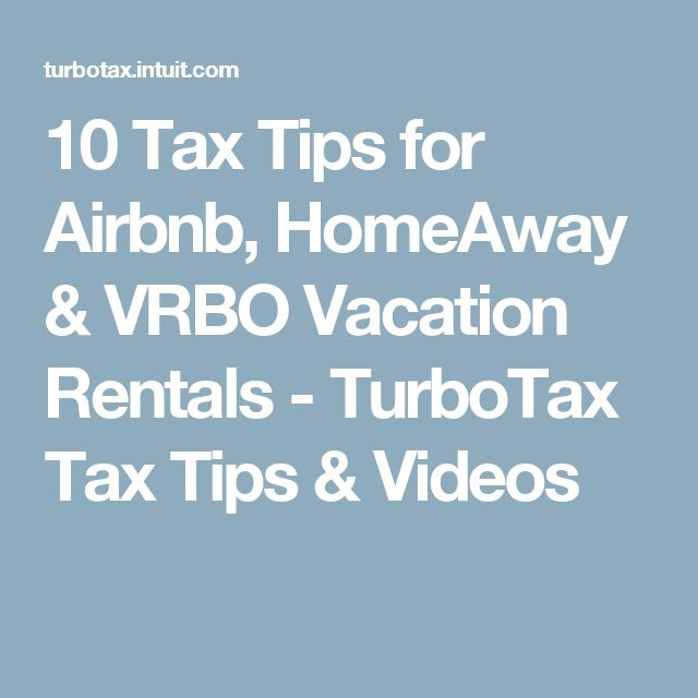 10 Tax Tips for Airbnb, HomeAway & VRBO Vacation Rentals - TurboTax Tax  Tips &