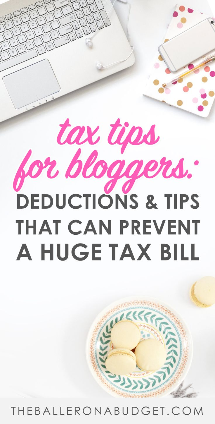 Did you know that as a blogger you have to file income and self-employment taxes? Learn more about blogger tax deductions and tips that can prevent a huge tax bill and an IRS audit too. - www.theballeronabudget.com