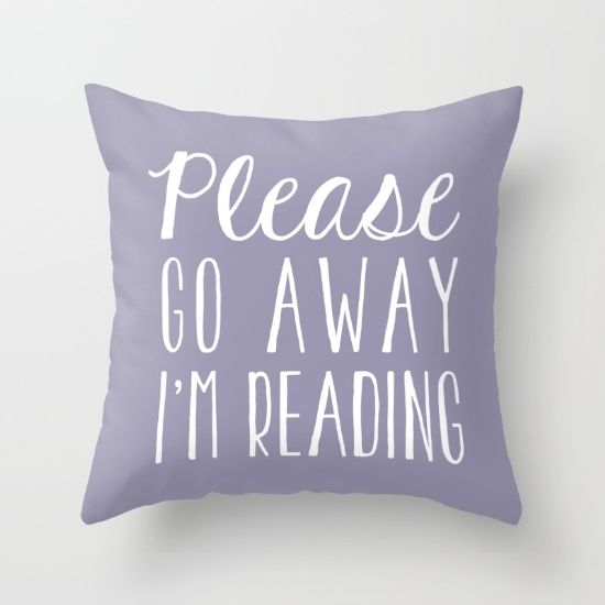 Please Go Away, I'm Reading (Polite Version) - Purple Throw Pillow by Bookwormboutique | Society6