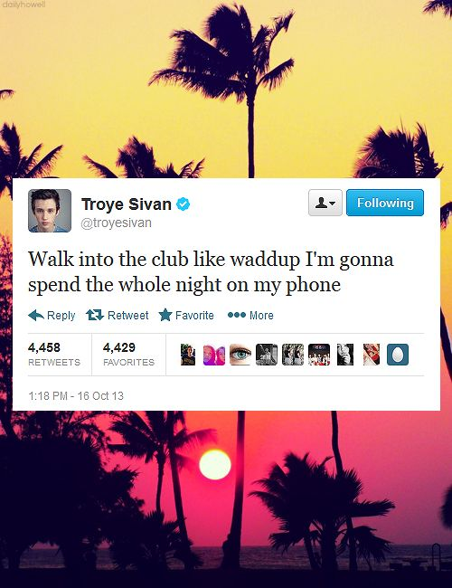 Troye Sivans being himself and accurate as hell.