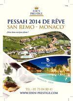 Eden Prestige Pessah 2014 Séjour de Rêve Glatt Cacher Pessah2014 .Vacances de Pessah 2014 Luxe Glatt Cacher en France Italie Clubs Cacher