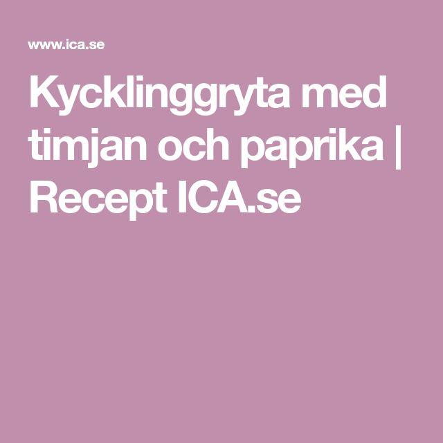 Kycklinggryta med timjan och paprika | Recept ICA.se