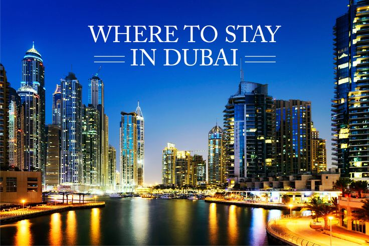 Find convenient and comfortable accommodation in Dubai